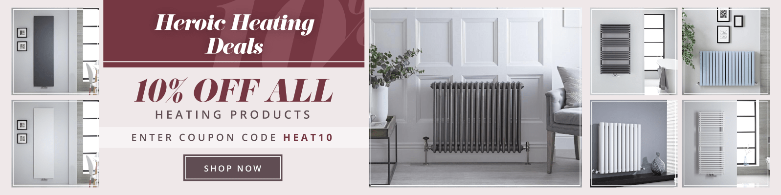 Heroic Heating Deals - 10% off all heating products - Enter coupon code HEAT10