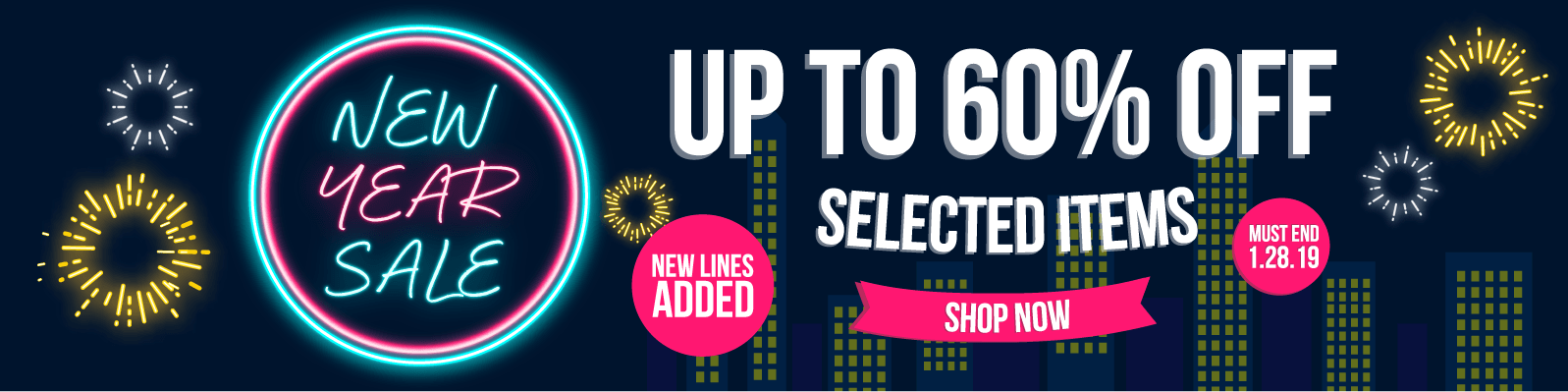 New Year Sale Up to 60% off selected items Must End 1.28.19 (NEW LINES ADDED)
