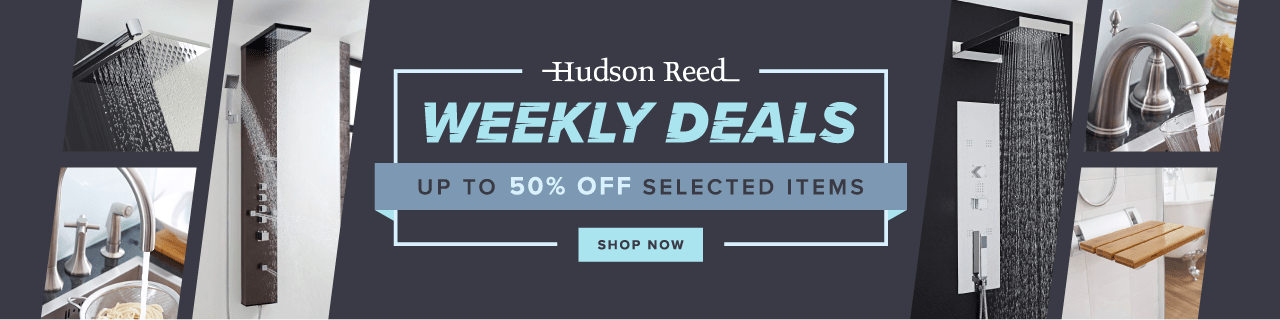 Hudson Reed Weekly Deals Up to 50% off Selected Items Shop Now
